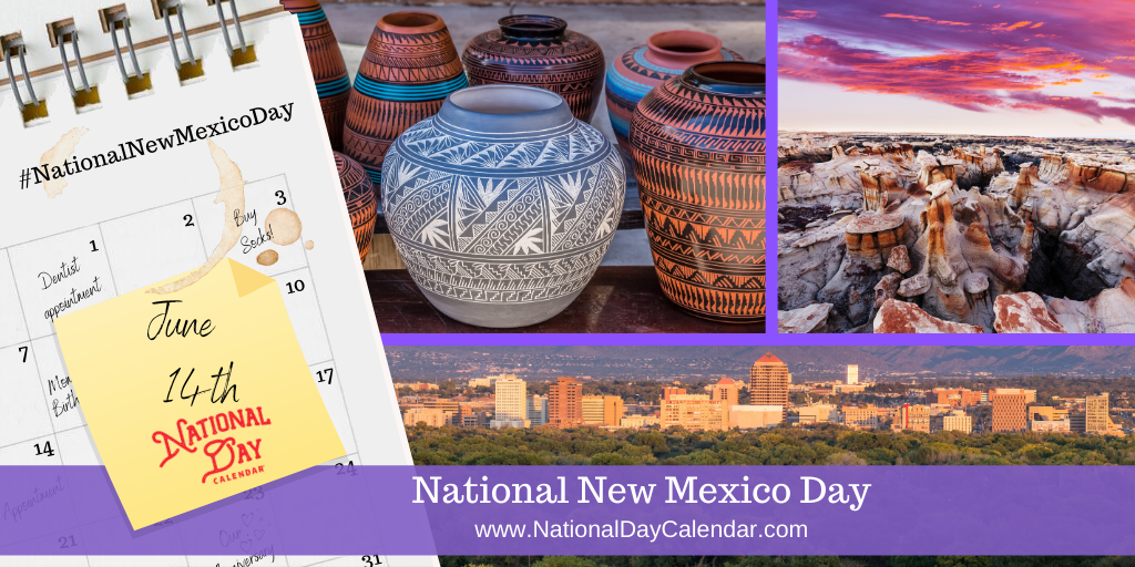 NATIONAL NEW MEXICO DAY - June 14