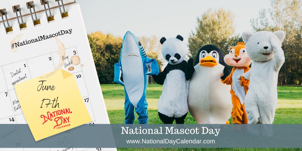 National Mascot Day - June 17