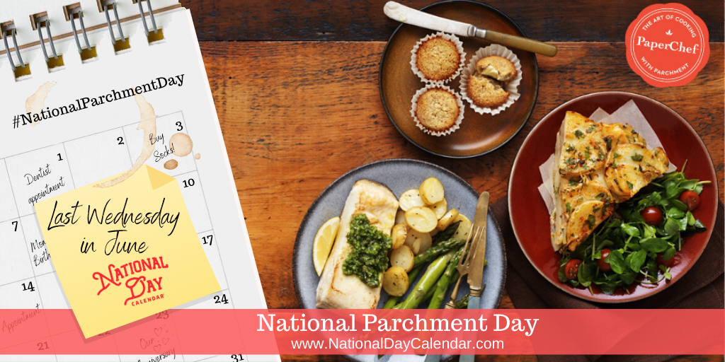 National Parchment Day - Last Wednesday in June