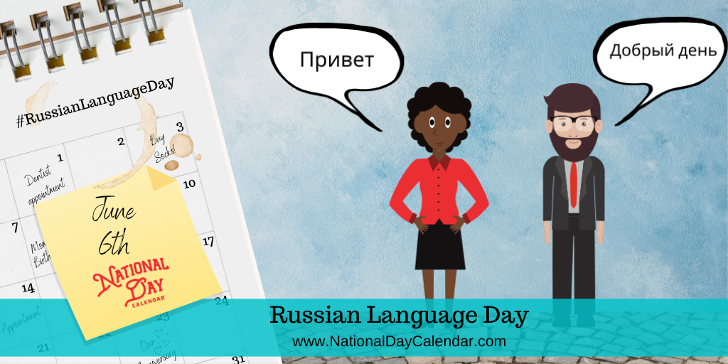 Russian Language Day - June 6th