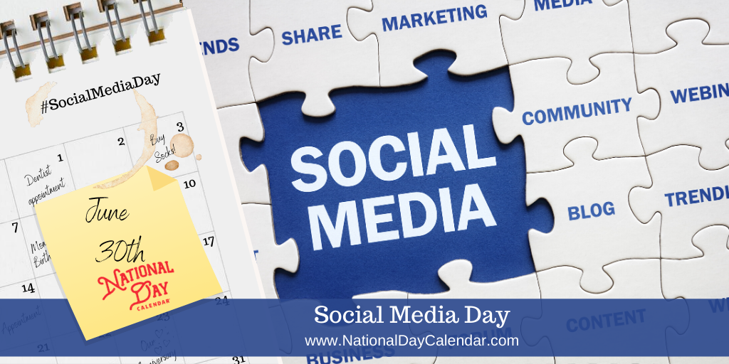 SOCIAL MEDIA DAY – June 30