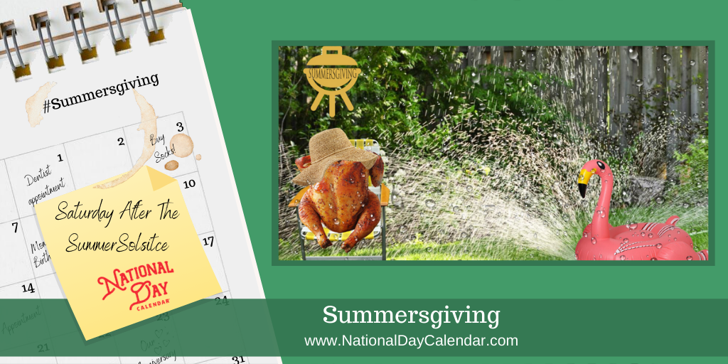 SUMMERSGIVING – Saturday after the Summer Solstice