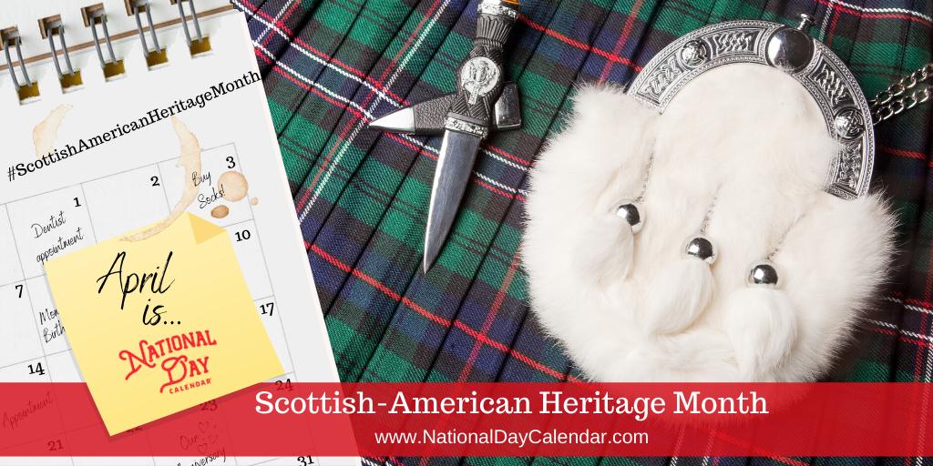 Scottish American Heritage Month - April