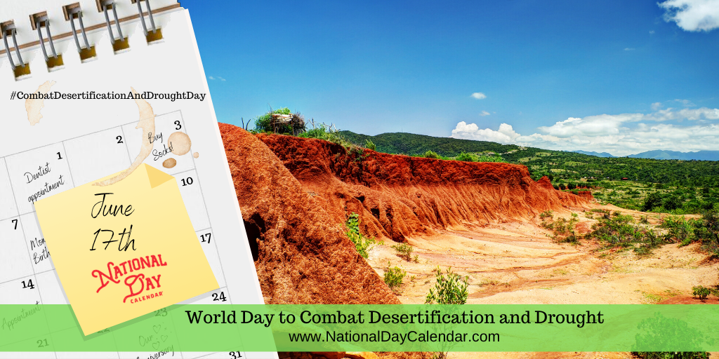 World Day to Combat Desertification and Drought - June 17