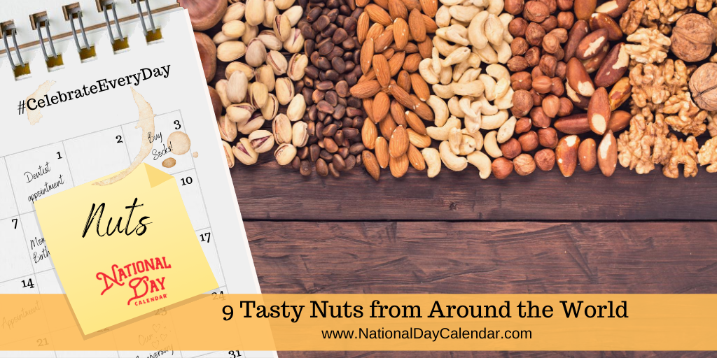 9 Tasty Nuts From Around The World