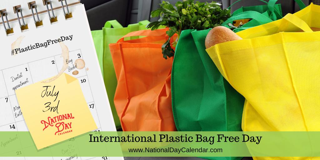 International Plastic Bag Free Day - July 3