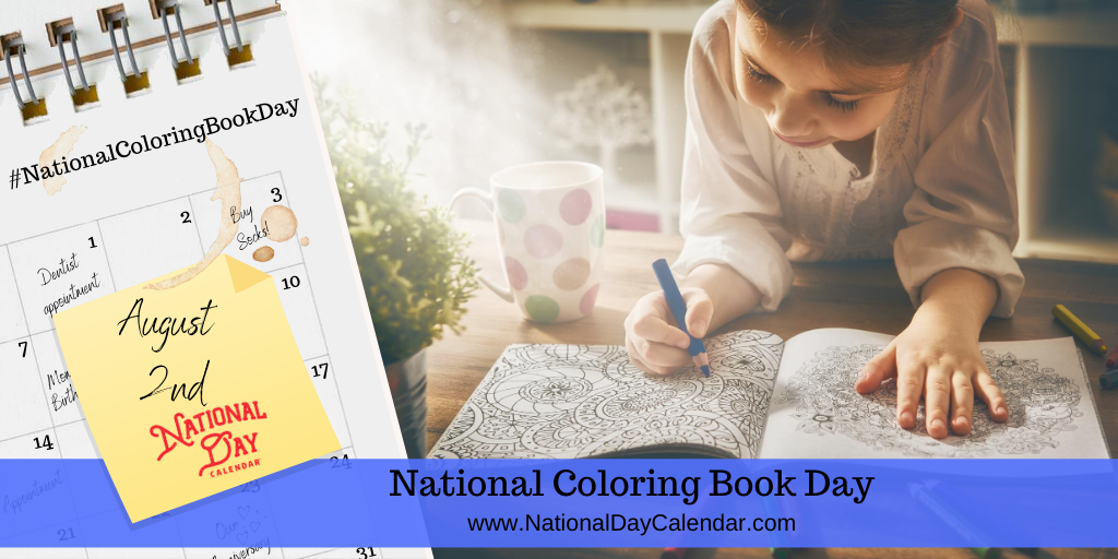 NATIONAL COLORING BOOK DAY - August 2