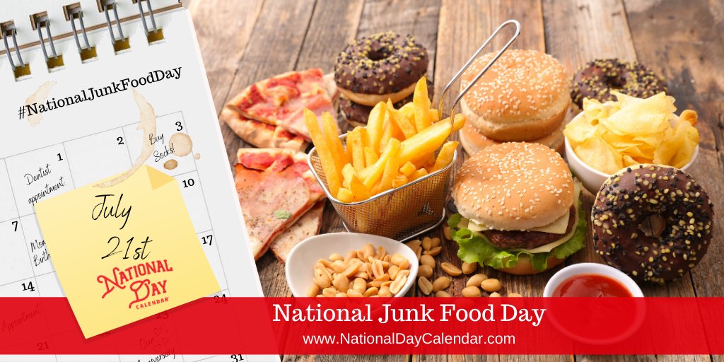 NATIONAL JUNK FOOD DAY – July 21 (1)