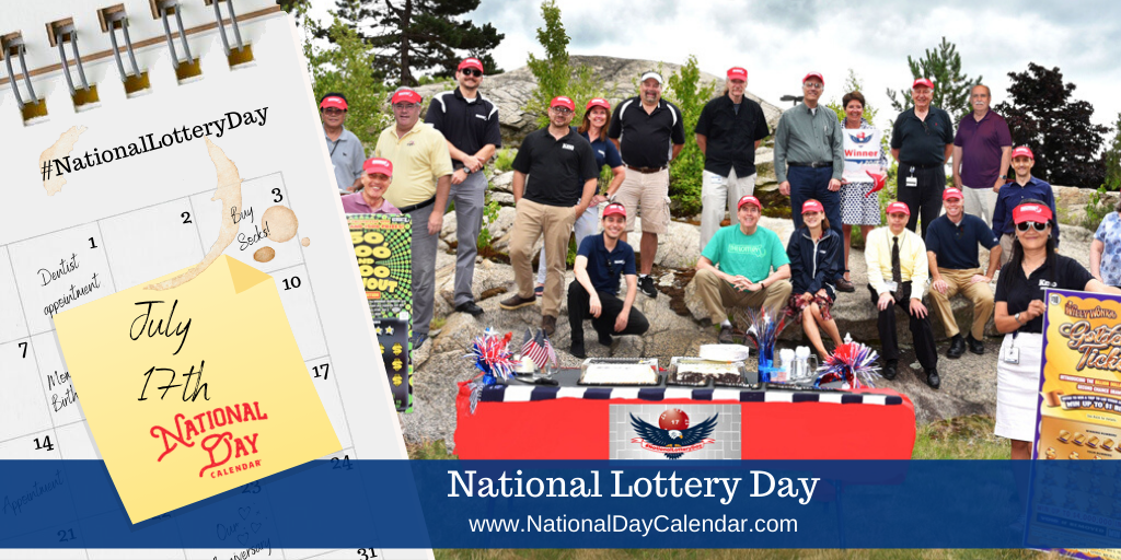 NATIONAL LOTTERY DAY – July 17