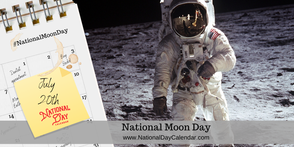 NATIONAL MOON DAY – July 20