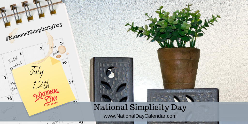 NATIONAL SIMPLICITY DAY - July 12