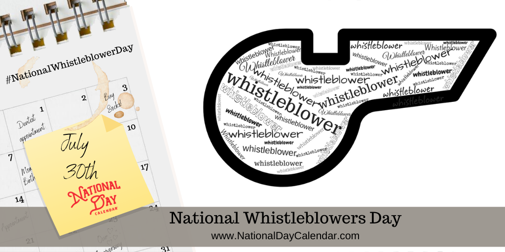 NATIONAL WHISTLEBLOWER DAY - July 30