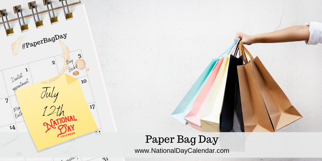 PAPER BAG DAY – July 12