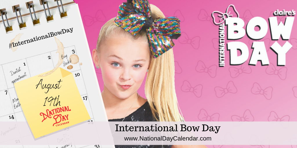 INTERNATIONAL BOW DAY - August 19