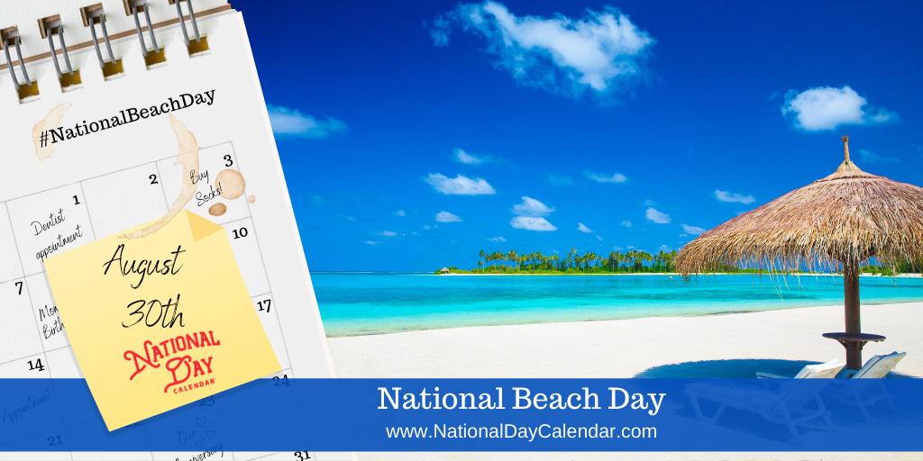 NATIONAL BEACH DAY – August 30