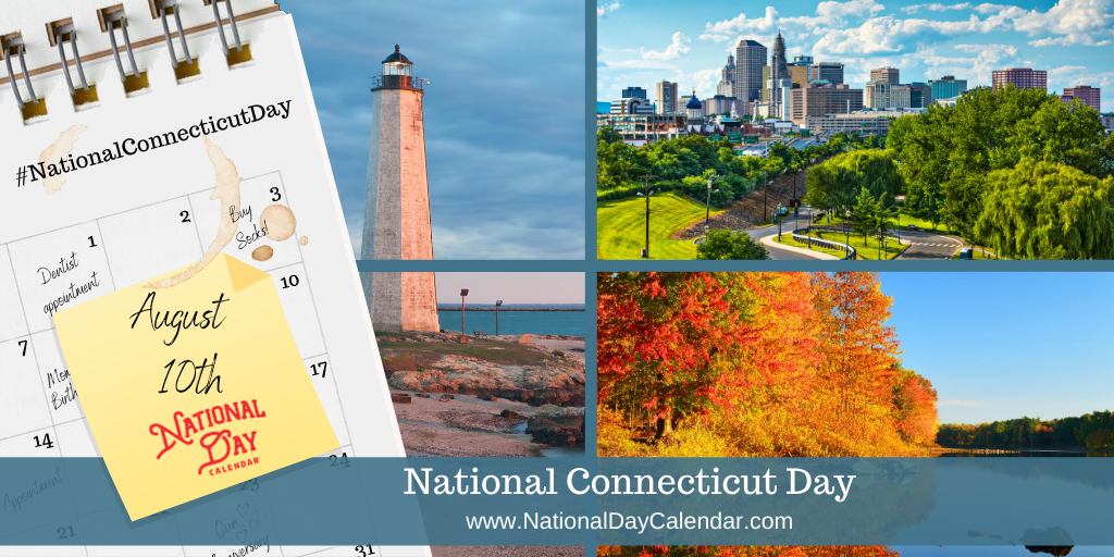 NATIONAL CONNECTICUT DAY - August 10