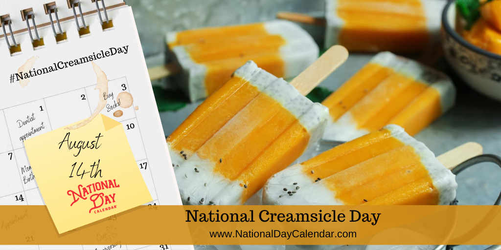 NATIONAL CREAMSICLE DAY - August 14