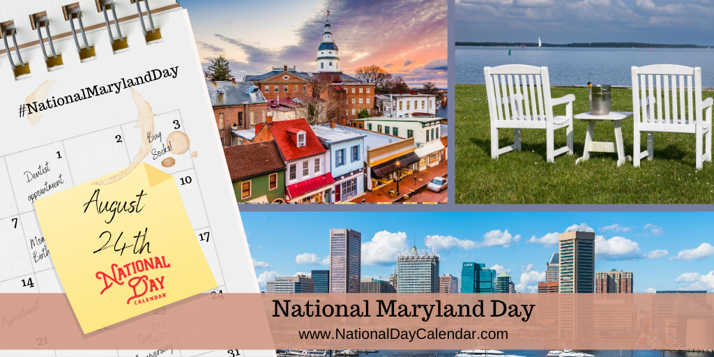 NATIONAL MARYLAND DAY - August 24