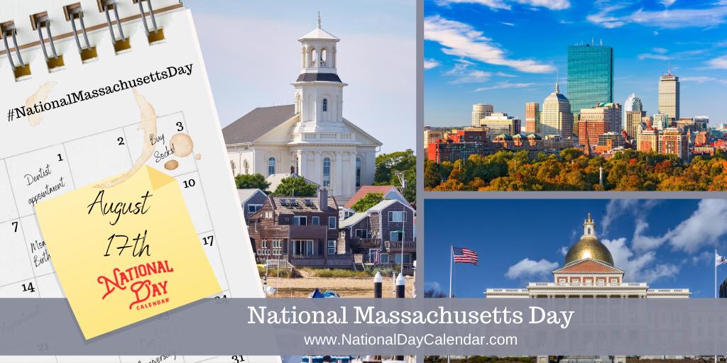NATIONAL MASSACHUSETTS DAY - August 17
