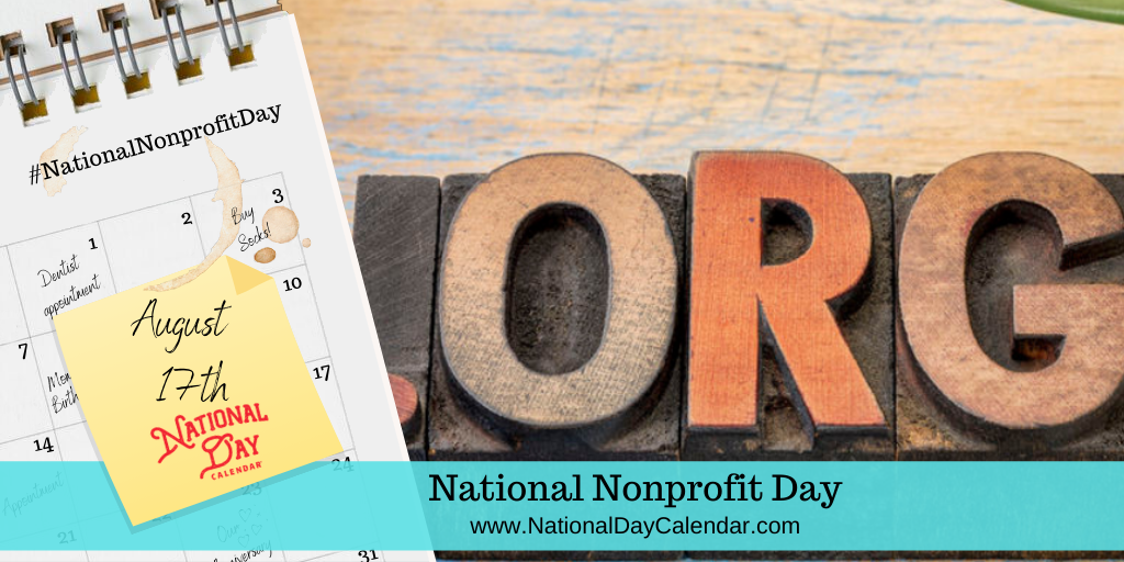 NATIONAL NONPROFIT DAY – August 17