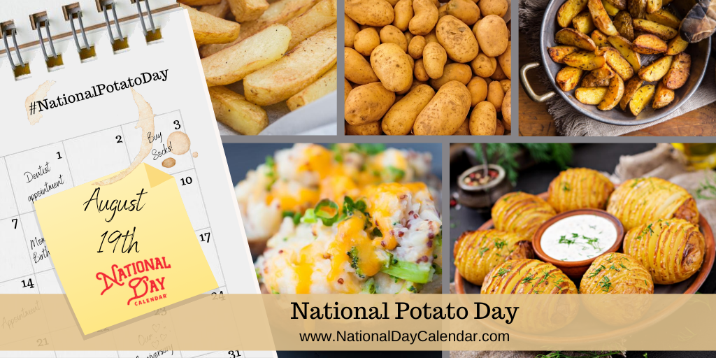 NATIONAL POTATO DAY - August 22