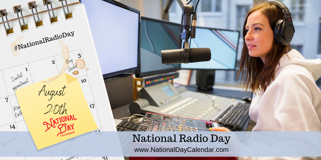 NATIONAL RADIO DAY - August 20