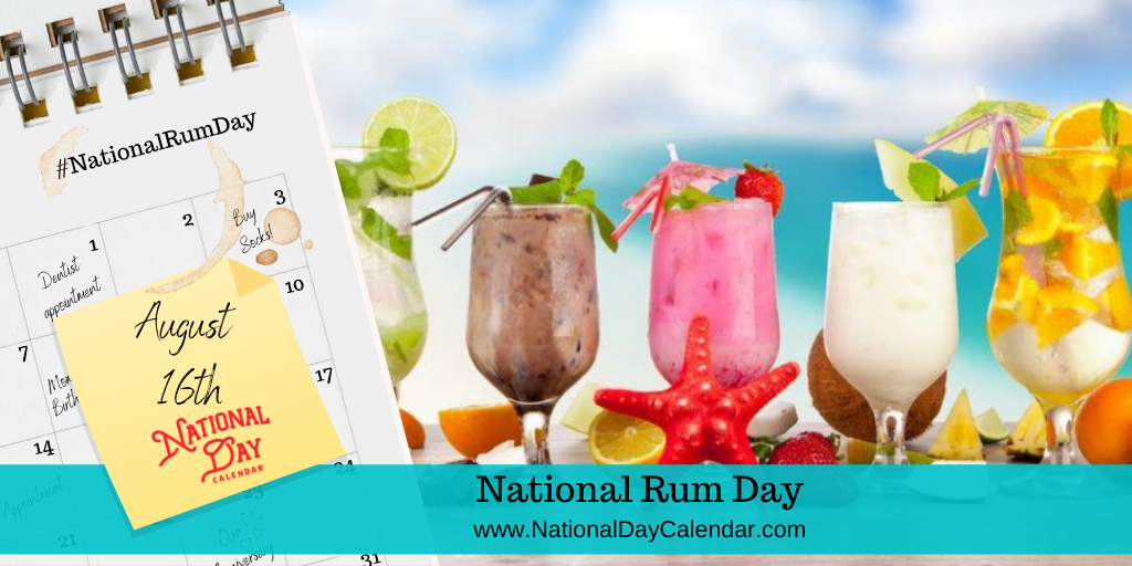 NATIONAL RUM DAY - August 16