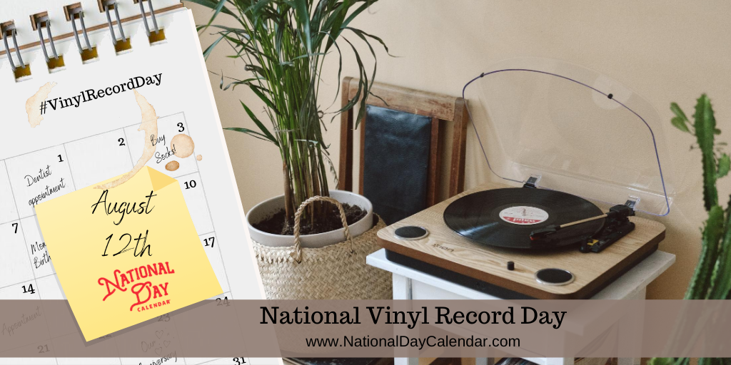 NATIONAL VINYL RECORD DAY – August 12