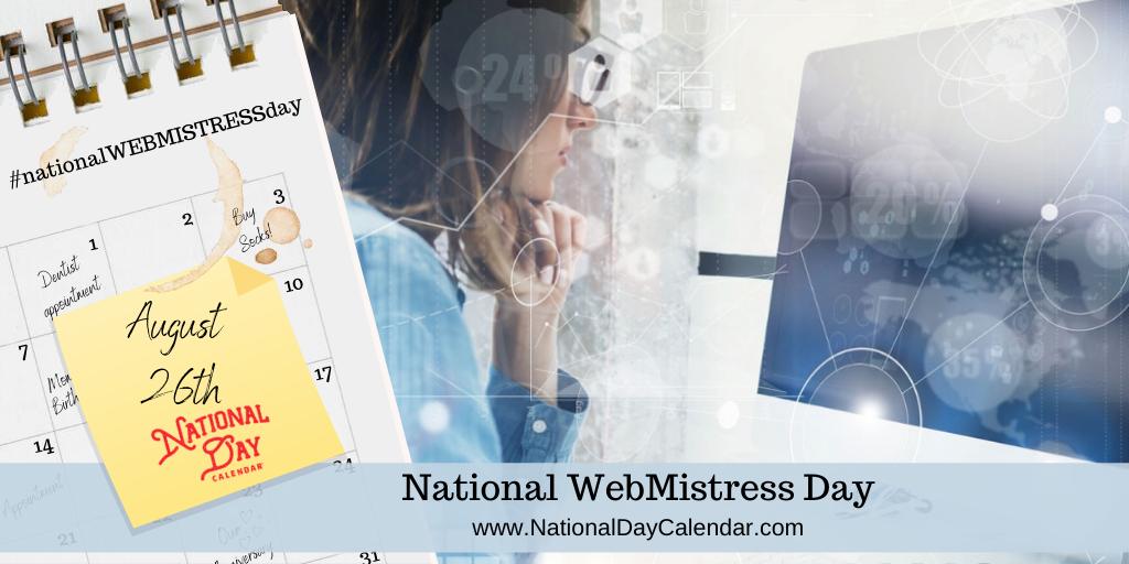 NATIONAL WEBMISTRESS DAY – August 26