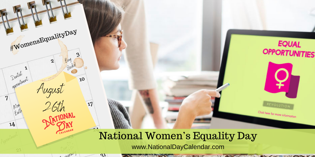 NATIONAL WOMEN'S EQUALITY DAY – August 26