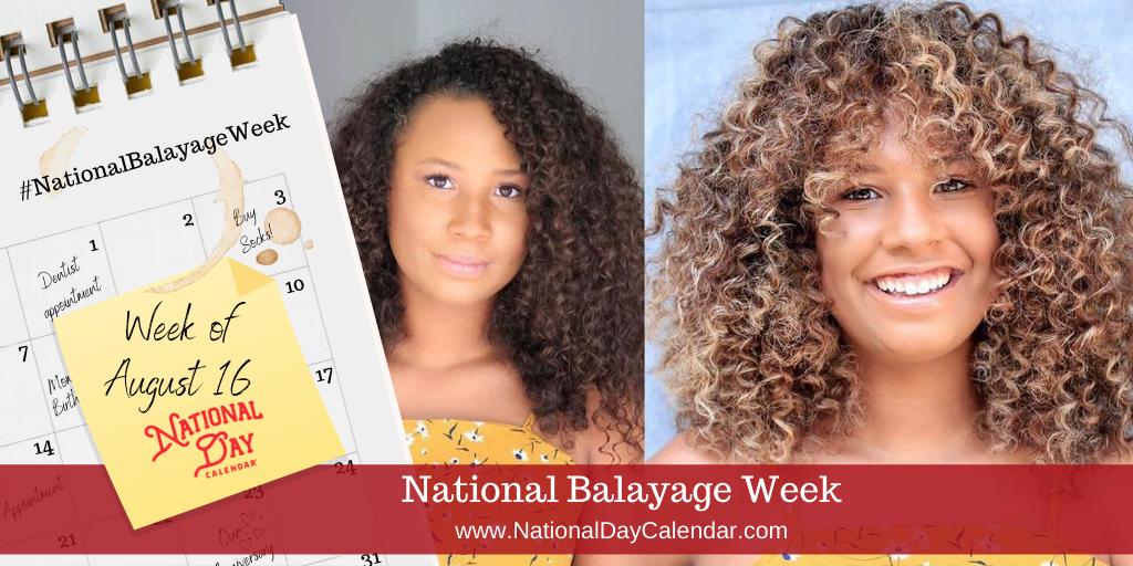 National Balayage Week - Week of August 16
