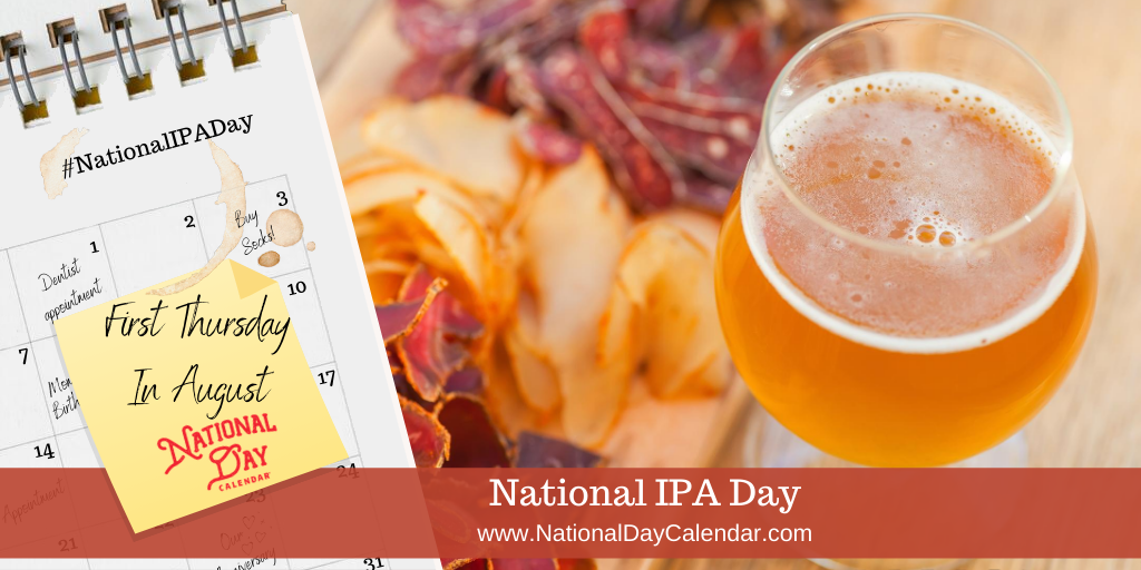 National Ipa Day First Thursday In August National Day Calendar