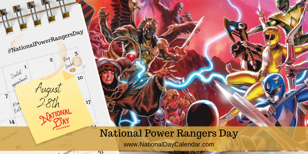 National Power Rangers Day - August 28