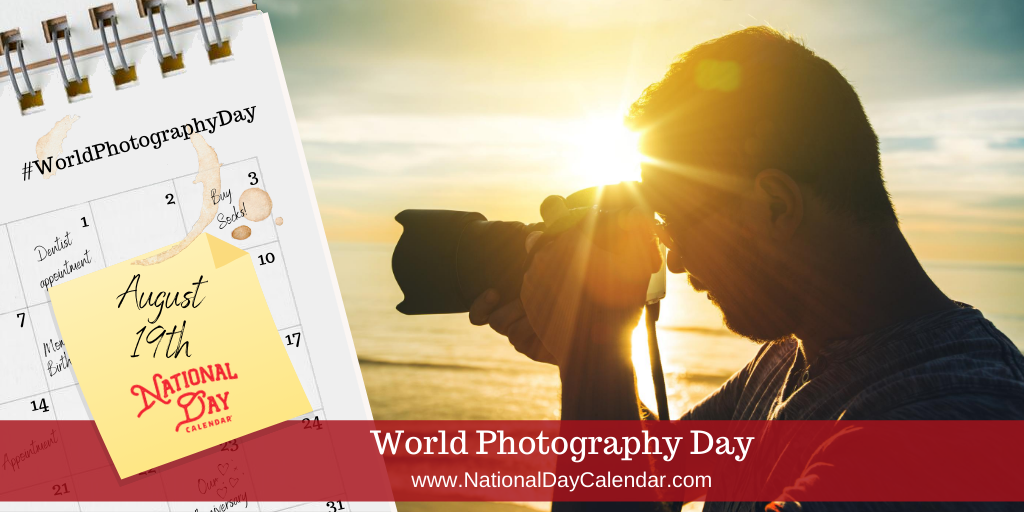 World Photography Day - August 19