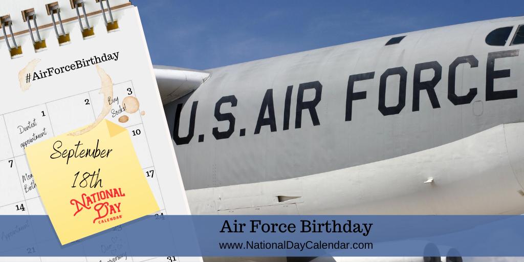 AIR FORCE BIRTHDAY – September 18
