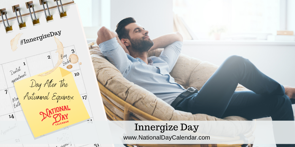 INNERGIZE DAY – Day After the Autumnal Equinox
