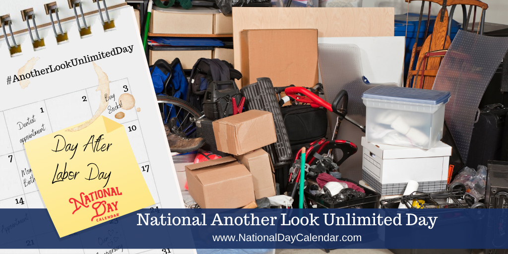 NATIONAL ANOTHER LOOK UNLIMITED DAY – Day After Labor Day