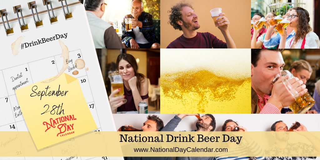 National Drink Beer Day September 28 National Day Calendar
