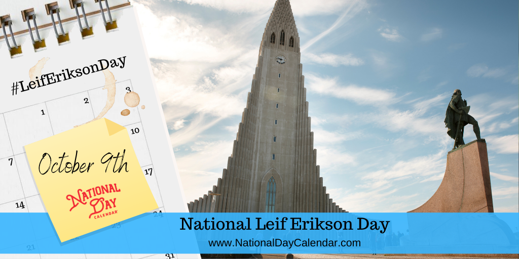 NATIONAL LEIF ERIKSON DAY – October 9