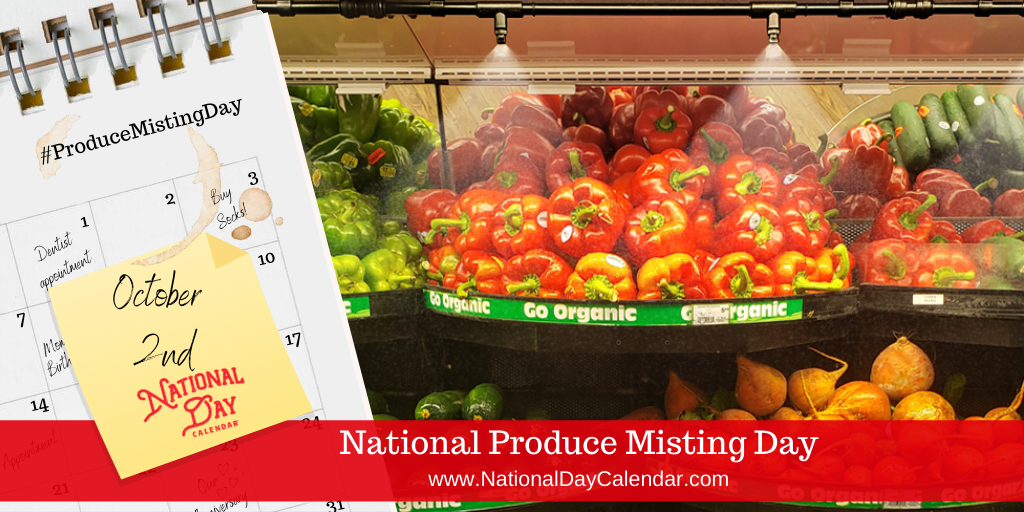 NATIONAL PRODUCE MISTING DAY – October 2