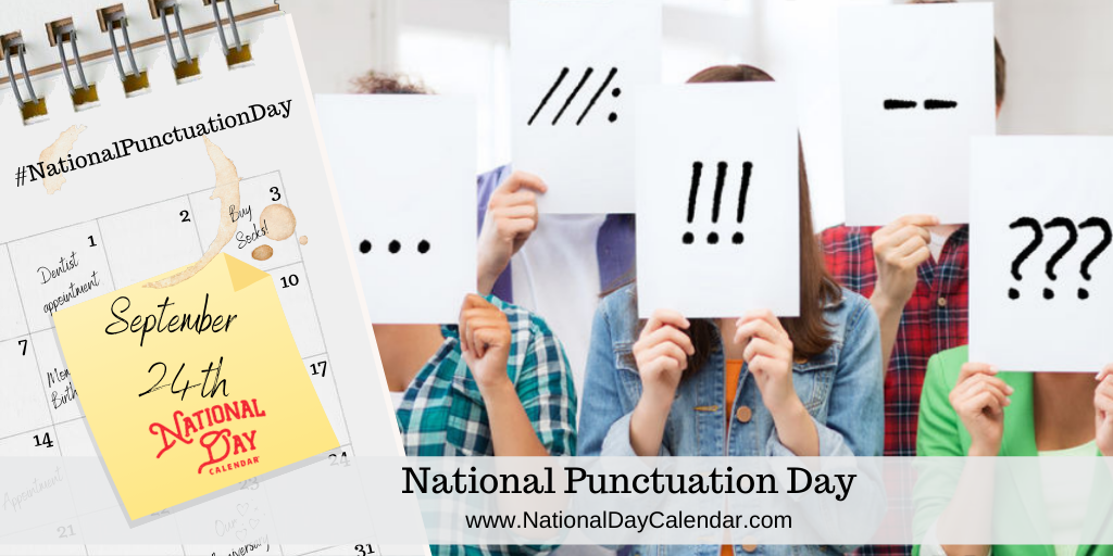 NATIONAL PUNCTUATION DAY – September 24