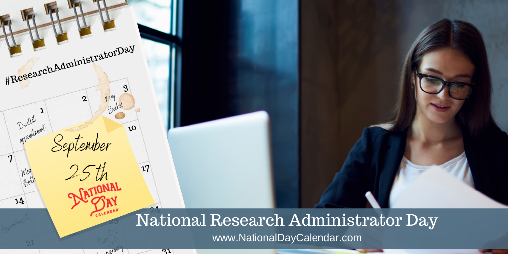 NATIONAL RESEARCH ADMINISTRATOR DAY - September 25