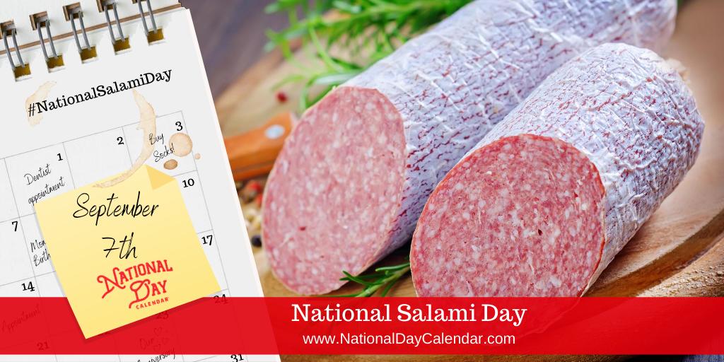 NATIONAL SALAMI DAY – September 7