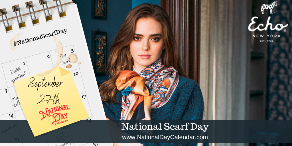 NATIONAL SCARF DAY – September 27