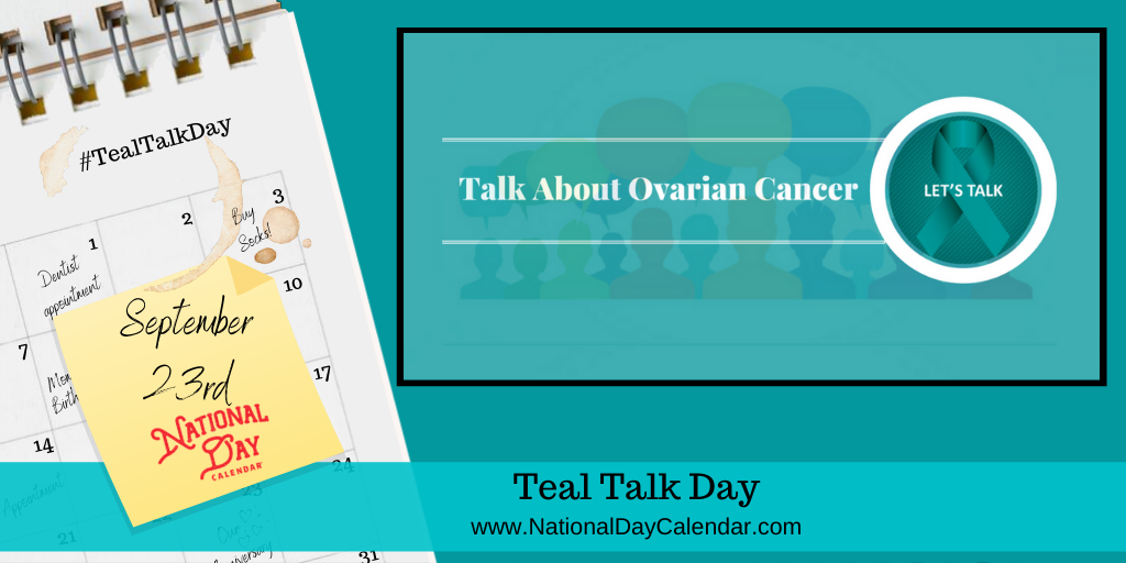 National Teal Talk Day September 23 National Day Calendar