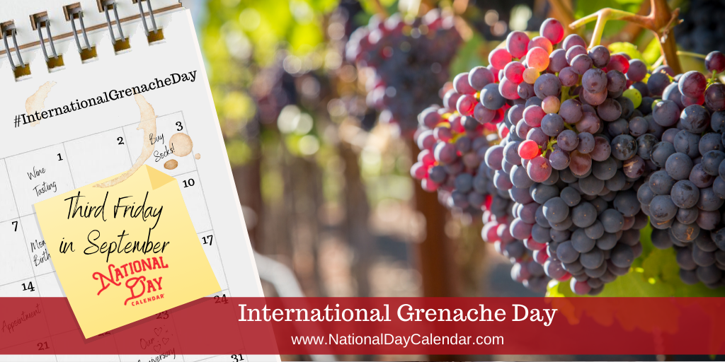 National Grenache Day - Third Friday in September (1)