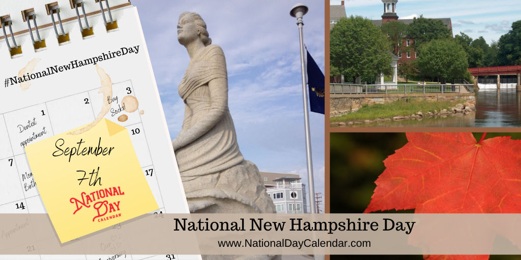 National New Hampshire Day - September 7