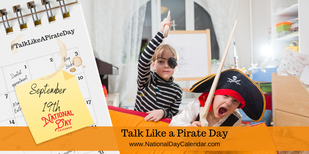 TALK LIKE A PIRATE DAY - September 19
