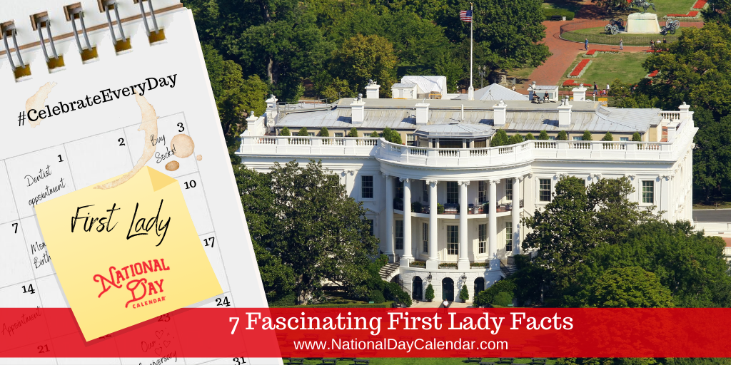 7 Fascinating First Lady Facts