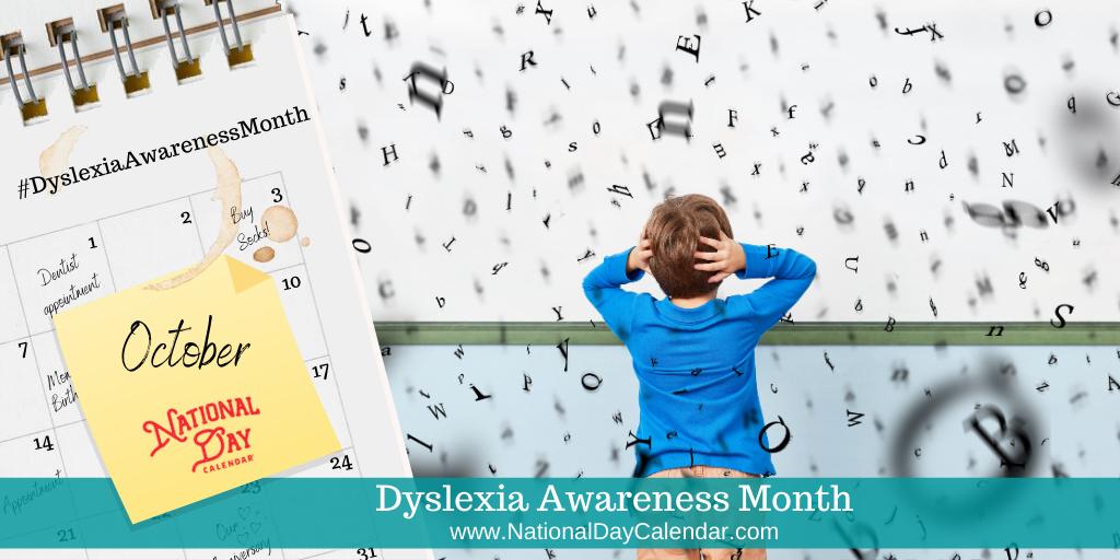 Dyslexia Awareness Month - October